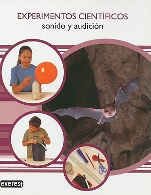 Sonido y Audicion = Sound and Hearing Editorial Everest