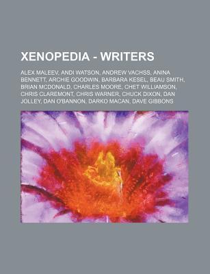 Xenopedia - Writers: Alex Maleev, Andi Watson, Andrew Vachss, Anina Bennett, Archie Goodwin, Barbara Kesel, Beau Smith, Brian McDonald, Cha  by  Source Wikipedia