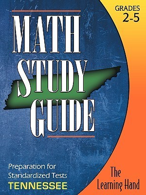Math Study Guide, Tennessee Standardized Tests The Learning Hand