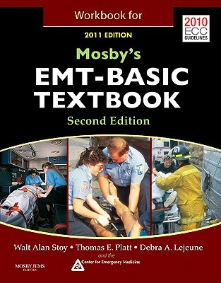 Mosbys EMT-Basic Textbook (Hard Cover) with Workbook Package Walt Stoy