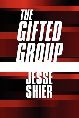 The Gifted Group  by  Jesse Shier
