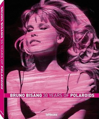 Bruno Bisang: 30 Years of Polaroids Bruno Bisang