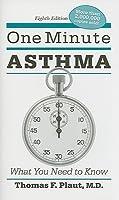 El Asma En Un Minuto: Lo Que Usted Necesita Saber Thomas F. Plaut