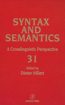Sentence Processing: A Crosslinguistic Perspective  by  Dieter Hillert