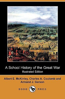 A School History Of The Great War  by  Albert E. McKinley