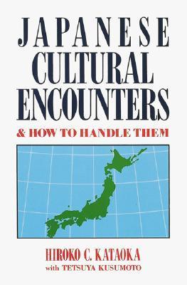 Japanese Cultural Encounters  by  Hiroko Kataoka