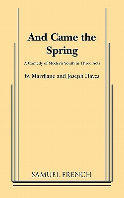 And Came the Spring  by  Marrijane Hayes