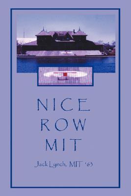 Nice Row MIT  by  Jack Lynch