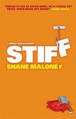 Stiff (Murray Whelan, #1) Shane Maloney
