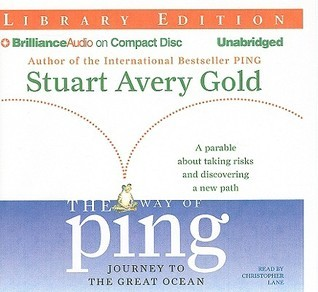 Way of Ping, The: Journey to the Great Ocean Stuart Avery Gold
