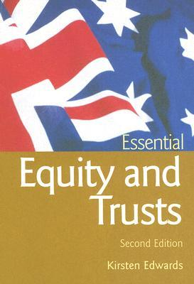 Essential Equity & Trusts 2/E Kirsten Edwards