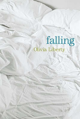 Falling: A Novel  by  Olivia Liberty