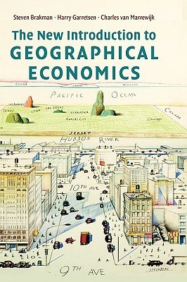 The New Introduction to Geographical Economics Steven Brakman