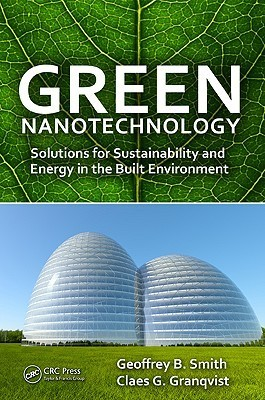 Green Nanotechnology: Energy for Tomorrows World  by  Geoffrey B. Smith