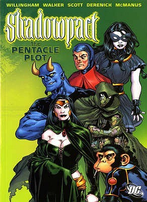 Shadowpact: Pentacle Plot (A One Year Later Story) V. 1 Bill Willingham