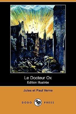 Le Docteur Ox  by  Paul Verne