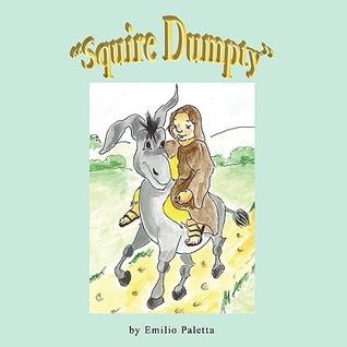 Squire Dumpty  by  Emilio Paletta