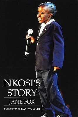 Nkosis Story  by  Jane Fox