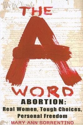 The A Word  by  Mary Ann Sorrentino