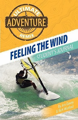 Feeling the Wind: Students Journal Jim Davey