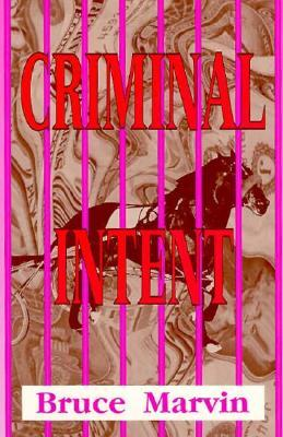 Criminal Intent Bruce Marvin
