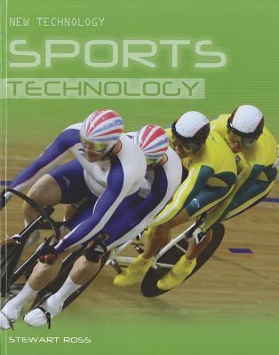 Sports Technology  by  Stewart Ross