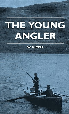 The Young Angler  by  W. Platts