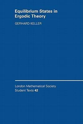 Equilibrium States in Ergodic Theory Gerhard Keller
