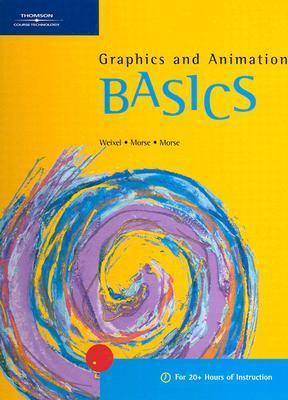 Graphics and Animation Basics Suzanne Weixel