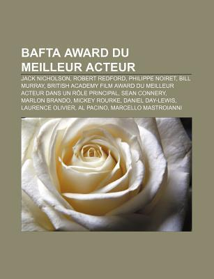 Bafta Award Du Meilleur Acteur: Jack Nicholson, Robert Redford, Philippe Noiret, Bill Murray  by  Source Wikipedia