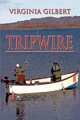 Tripwire Virginia Gilbert