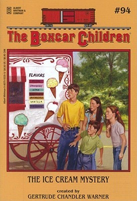 The Ice Cream Mystery (The Boxcar Children, #94)  by  Gertrude Chandler Warner