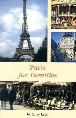 Paris for Families Larry Lain