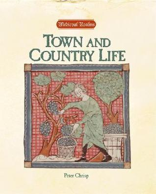 Town and Country Life Peter Chrisp