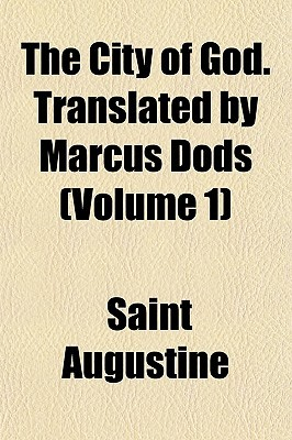 The City of God, Vol 1  by  Augustine of Hippo