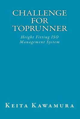 Challenge for Toprunner: Height Fitting ISO Management System Keita Kawamura