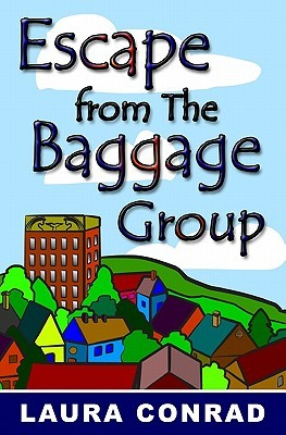 Escape from the Baggage Group Laura Conrad