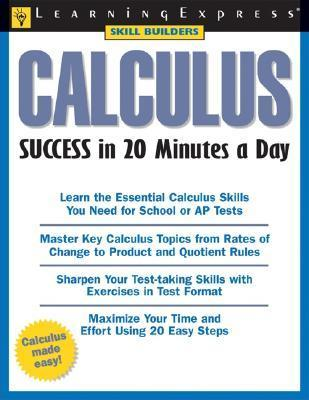 Calculus Success in 20 Minutes a Day  by  Christopher Thomas