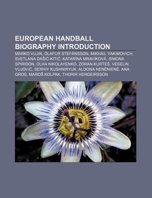 European Handball Biography Introduction: Marko Vujin, Lafur Stef Nsson, Mikhail Yakimovich, Svetlana Da I -Kiti , Katar Na Mrav Kov Source Wikipedia