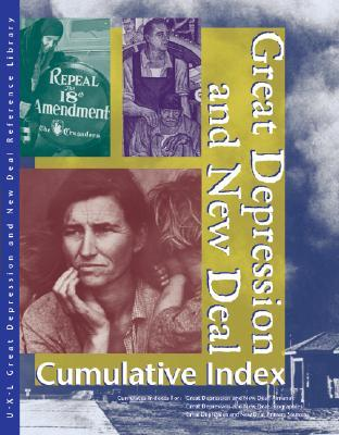 Great Depression and New Deal Reference Library Cumulative Index Edition 1.  by  Sharon M. Hanes