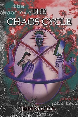 The Chaos Cycle John Kerchack