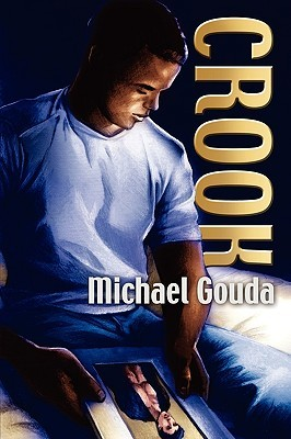 Crook  by  Michael Gouda