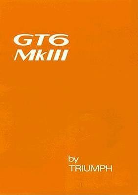 Triumph Gt6 Mk III Drivers Handbook (1973) British Leyland Motors