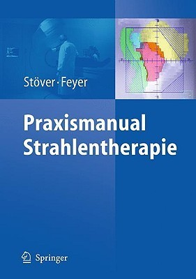 Praxismanual Strahlentherapie  by  Imke Staver