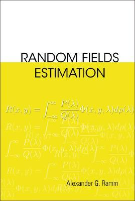 Random Fields Estimation  by  Alexander G. Ramm