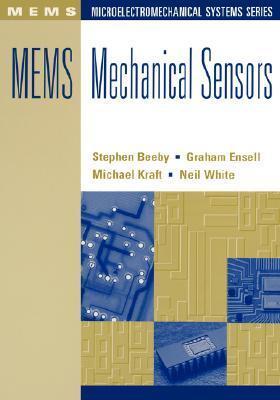 MEMS Mechanical Sensors Steve P. Beeby