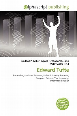 Edward Tufte  by  Frederic P.  Miller