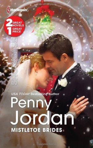 Mistletoe Brides: The Christmas Bride/Christmas Eve Wedding  by  Penny Jordan