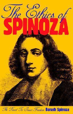 Ethics of Spinoza  by  Baruch Spinoza