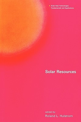 Solar Resources  by  Roland L. Hulstrom